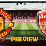 Manchester United vs Arsenal Preview bola212Bet